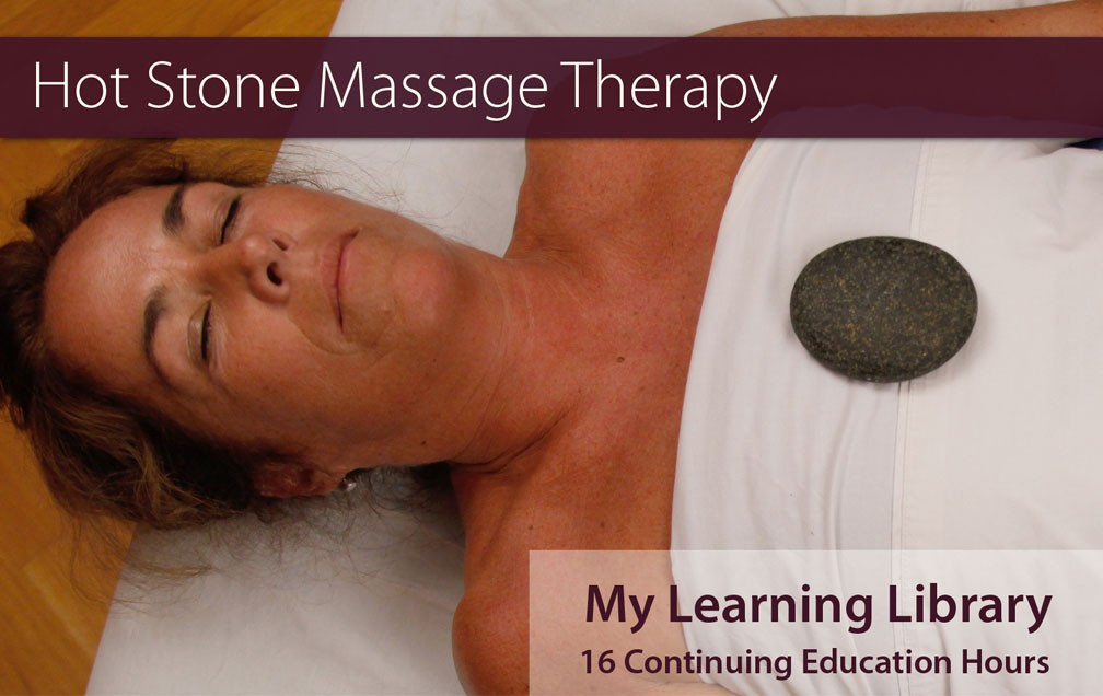Hot Stone Massage Therapy 16 CE Hours Online Course