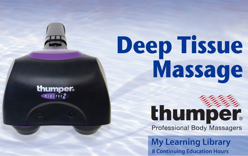 Deep Tissue Massage and the Thumper Mini Pro CE Online Course