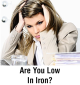 Are You Low in Iron