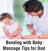 Bonding with Baby Massage Tips for Dad
