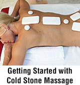Getting Started with Cold Stone Massage
