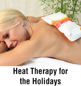 Heat Therapy for the Holidays