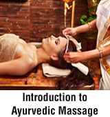 Introduction to Ayurvedic Massage