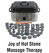 Joy of Hot Stone Massage Therapy