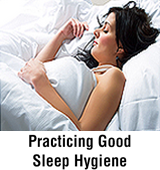 Practicing Good Sleep Hygiene